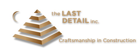 The Last Detail Inc.  - Fine Home Builders